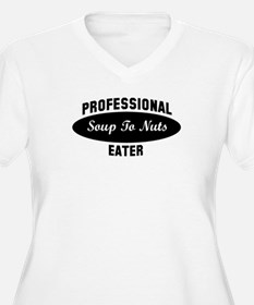 Pro Soup To Nuts eater T-Shirt