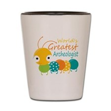 World's Greatest Archaeologist Shot Glass
