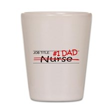 Job Dad Nurse Shot Glass