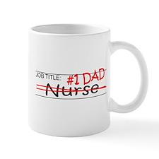 Job Dad Nurse Mug