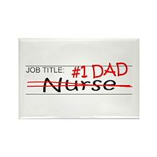 Job Dad Nurse Rectangle Magnet