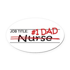 Job Dad Nurse Oval Car Magnet