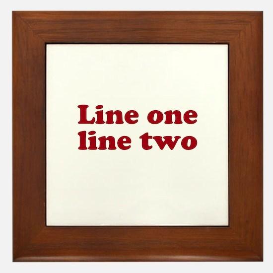 Two Line Custom Message in Dark Red Framed Tile