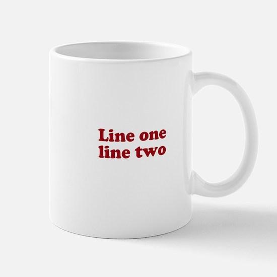 Two Line Custom Message in Dark Red Mugs