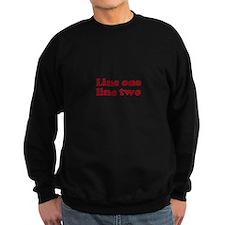 Two Line Custom Message in Dark Red Sweatshirt