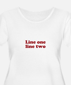 Two Line Custom Message in Dark Red Plus Size T-Sh