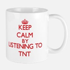 Keep calm by listening to TNT Mugs