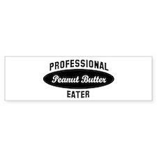 Pro Peanut Butter eater Bumper Bumper Sticker