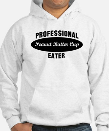 Pro Peanut Butter Cup eater Hoodie