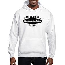 Pro Banana Pudding eater Jumper Hoody