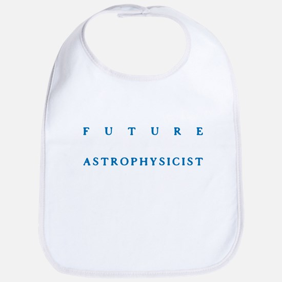 Future Astrophysicist Bib