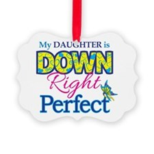 Daughter_Down_Rt_Perfect Ornament