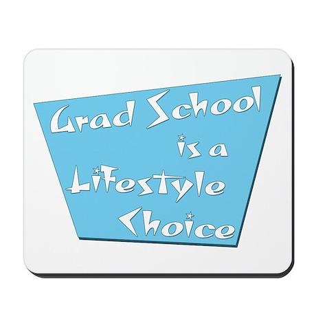 Funny Grad School Mousepad