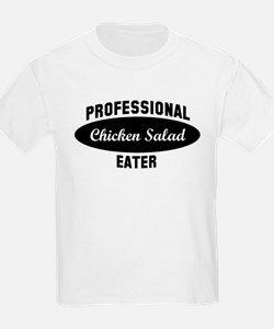 Pro Chicken Salad eater T-Shirt