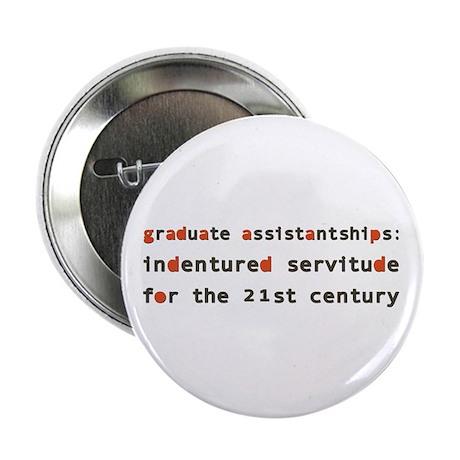 """Graduate Assistantships 2.25"""" Button (10 pack)"""
