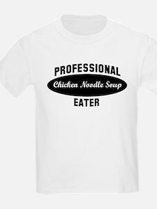 Pro Chicken Noodle Soup eater T-Shirt
