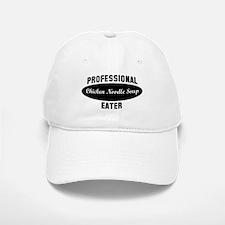Pro Chicken Noodle Soup eater Baseball Baseball Cap