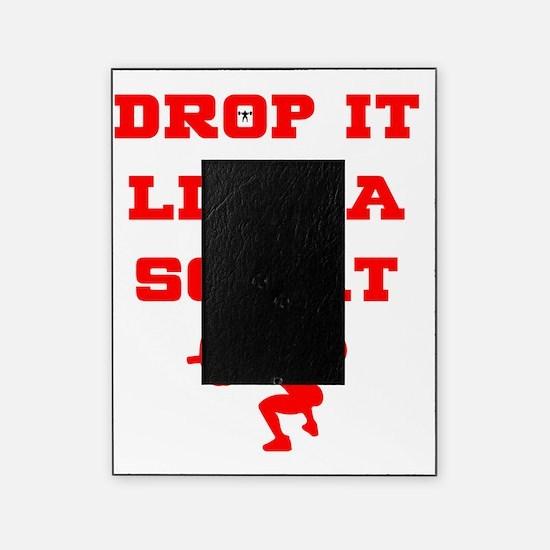 Cute Drop it like a squat Picture Frame