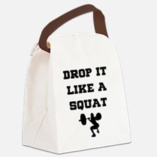 Funny Drop it like a squat Canvas Lunch Bag