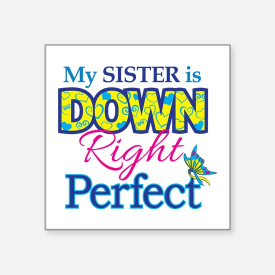 Sister_Down_Rt_Perfect Sticker