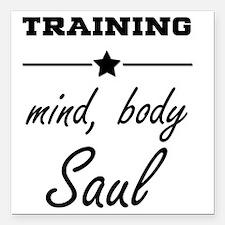 "Train, mind body & soul Square Car Magnet 3"" x 3"""