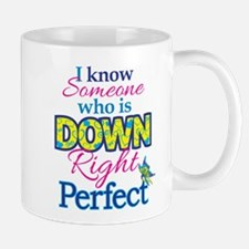 Some1is_Down_Rt_Perfect Mugs