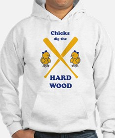 Limited Edition Chicks Dig It Hoodie