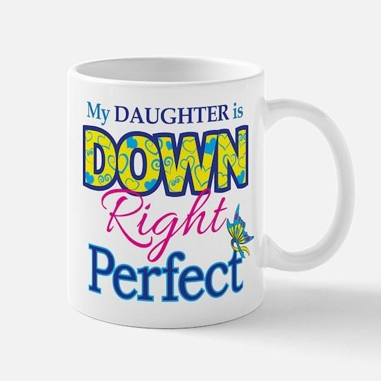 Daughter_Down_Rt_Perfect Mug
