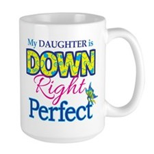 Daughter_Down_Rt_Perfect Mug