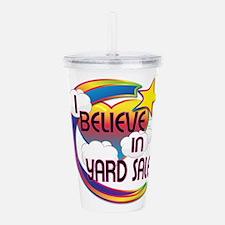 I Believe In Yard Sales Cute Believer Design Acryl