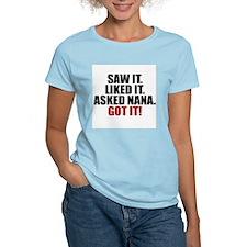 Saw it. Liked it. Asked Nana. T-Shirt