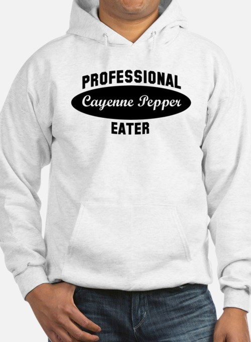 Pro Cayenne Pepper eater Hoodie