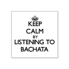 Keep calm by listening to BACHATA Sticker