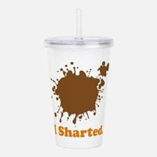 i sharted.png Acrylic Double-wall Tumbler
