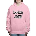 ta ta today junior.png Women's Hooded Sweatshirt