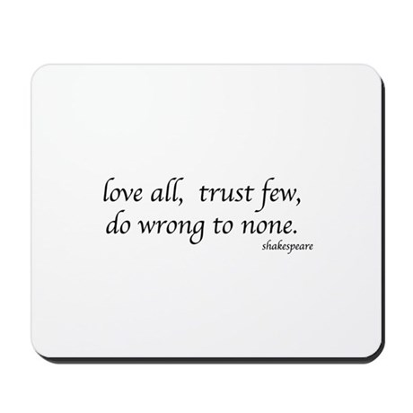 Shakespeare's quote Mousepad