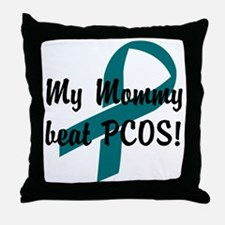 Mommy Beat PCOS! Throw Pillow