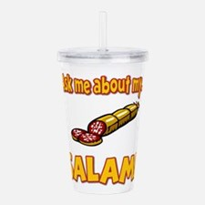 Funny Ask Me About My Salami Innuendo Humor Acryli