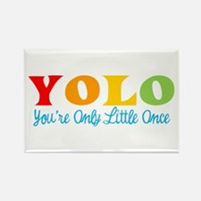 YOLO: You're Only Little Once Magnets