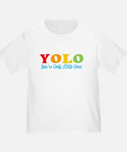 YOLO: You're Only Little Once T-Shirt