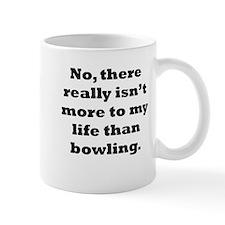 Bowling My Life Mugs