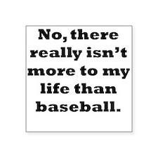 Baseball My Life Sticker