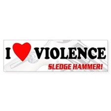 Sledge Hammer! Bumper Bumper Sticker