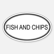 FISH AND CHIPS (oval) Oval Decal