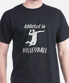 Addicted To Volleyball T-Shirt