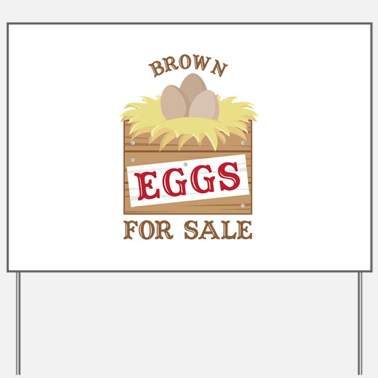 Brown Eggs Yard Sign