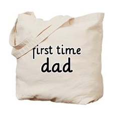 Father's Day First Time Dad Tote Bag