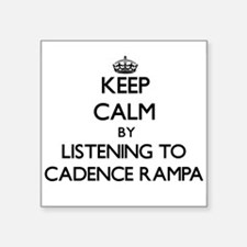 Keep calm by listening to CADENCE RAMPA Sticker