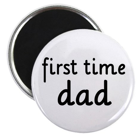 "Father's Day First Time Dad 2.25"" Magnet (100 pack"