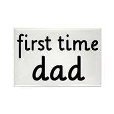 Father's Day First Time Dad Rectangle Magnet